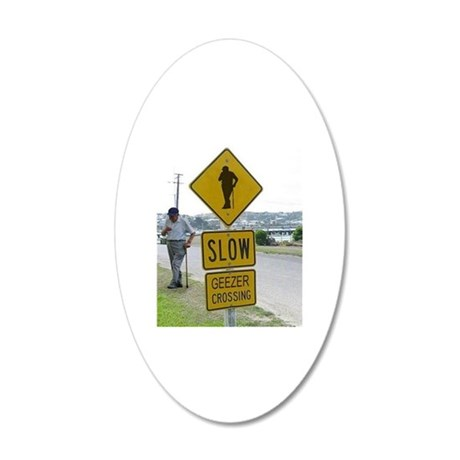 SLOW  GEEZER CROSSING 20x12 Oval Wall Decal