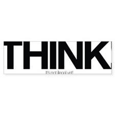 Think - Its Not Illegal Yet! Car Sticker