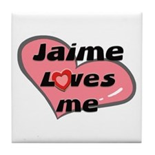 jaime loves me  Tile Coaster