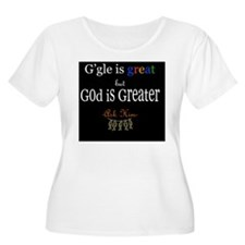 God is Greate T-Shirt