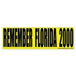 Remember Florida Bumper Sticker