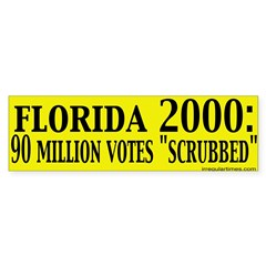 "Florida Was ""Scrubbed"" Bumper Sticker"