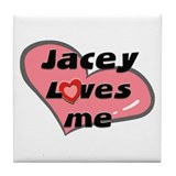jacey loves me  Tile Coaster