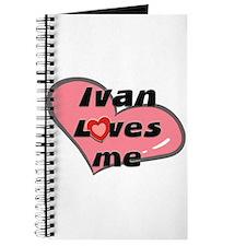 ivan loves me Journal