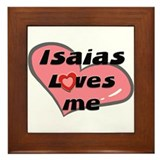 isaias loves me  Framed Tile