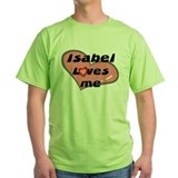 isabel loves me T-Shirt