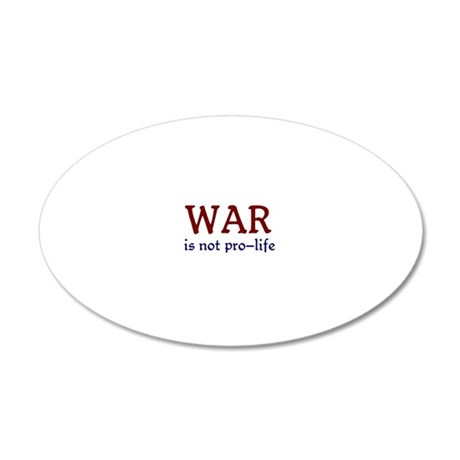 Not Pro-life 20x12 Oval Wall Decal