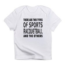 Racquetball Designs Infant T-Shirt