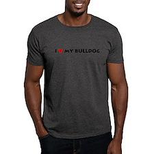 I LOVE My Bulldog! T-Shirt