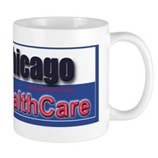 Dont Chicago My HealthCare Bumper Stick Mug