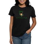 Happy St. Paddy's Day! Women's Dark T-Shirt