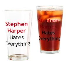 Stephen Harper Hates Everything Drinking Glass