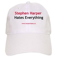 Stephen Harper Hates Everything Baseball Cap
