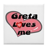 greta loves me  Tile Coaster
