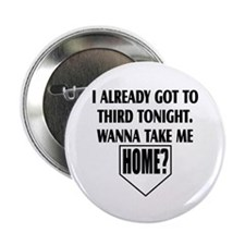 "Take me home 2.25"" Button (10 pack)"
