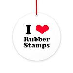 I Love Rubber Stamps Ornament (Round)