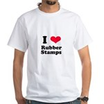 I Love Rubber Stamps White T-Shirt