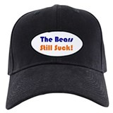 Bears Still Suck Baseball Hat