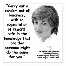 """Diana Kindness Quote 3 Square Car Magnet 3"""" x 3"""""""
