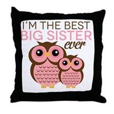 Im the Best Big Sister ever Throw Pillow