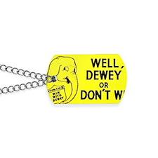 Dewey for President bumper sticker Dog Tags