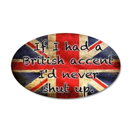 British Accent 35x21 Oval Wall Decal