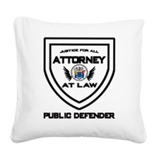 Attorney Badge - Public Defen Square Canvas Pillow