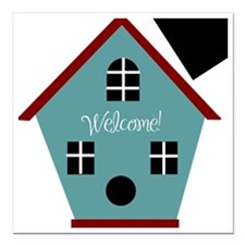 "Welcome Birdhouse Square Car Magnet 3"" x 3"""