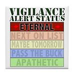 Vigilance Alert Status Tile Coaster