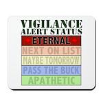 Vigilance Alert Status Mousepad