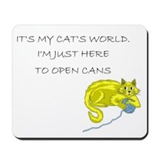 Cat's World Mousepad