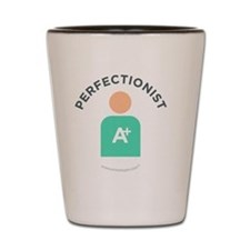1-Perfectionist With Name Shot Glass