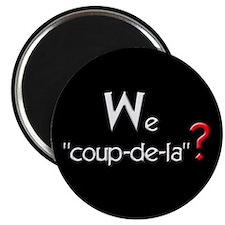 """COUP-DE-LA 2.25"""" Magnet (10 pack)"""
