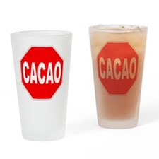 Cacao Stop Sign Drinking Glass