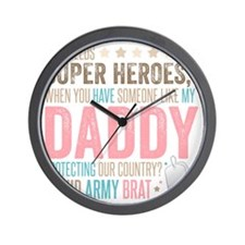 Who needs Super Heroes? - Proud Army Br Wall Clock