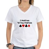 Holdem Til You Foldem Shirt