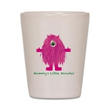 Mommys Little Pink Monster Shot Glass