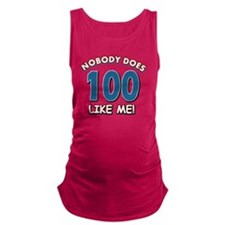 Funny 100 year old birthday Maternity Tank Top