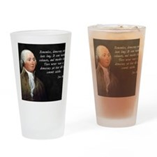 John Adams Democracy Drinking Glass