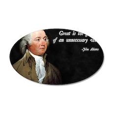 John Adams Anti-War 35x21 Oval Wall Decal