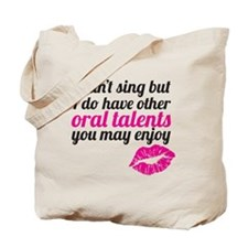 oral talents Tote Bag