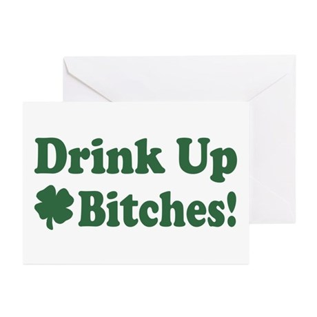 Drink Up Bitches Greeting Cards (Pk of 10)
