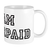 Team UNDERPAID Mug