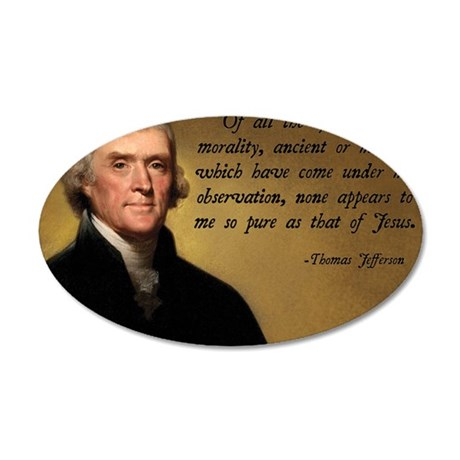 Thomas Jefferson Jesus Quote 35x21 Oval Wall Decal