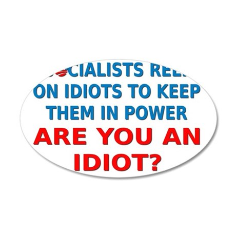 Socialist Idiots 35x21 Oval Wall Decal