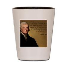 Thomas Jefferson Christian Quote Shot Glass