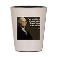 George Washington Military Quote Shot Glass