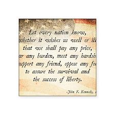 """John F. Kennedy Quote Square Sticker 3"""" x 3"""""""
