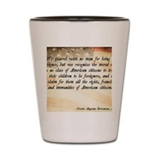 Immigration Quote Shot Glass