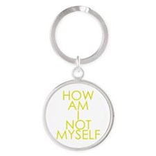 How am I not a Huckabee? Round Keychain